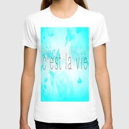 C'est La Vie (Aqua) T-shirt
