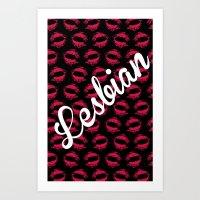 lesbian Art Prints featuring LIPSTICK LESBIAN by SLANTEDmind.com