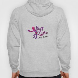 Keep It Together (Zombie Motivational) Hoody