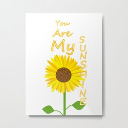 You Light Up My Day Metal Print