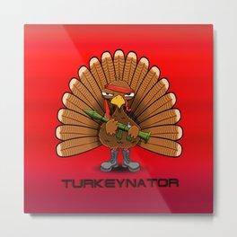 Turkeynator Metal Print