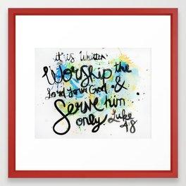 Luke 4:8 Framed Art Print