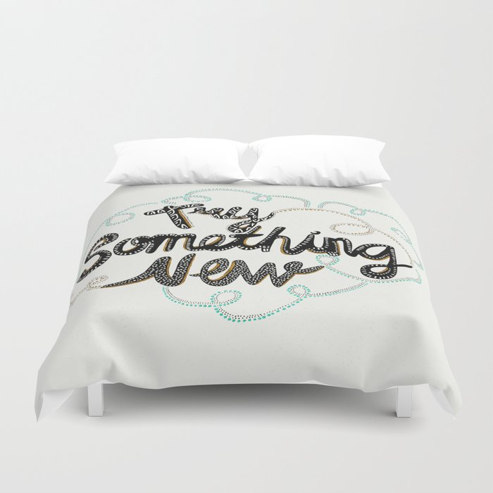 Try Something New Duvet Cover