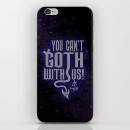 """You can't GOTH with us!""™ WHITE VER- Bats Day iPhone Skin"