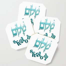 SHALOM The Hebrew word for Peace! Coaster
