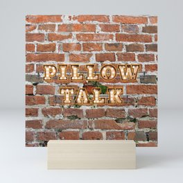 Pillow Talk - Brick Mini Art Print