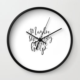 Maybe swearing will help poster Digital Download Printable Print Home Decor Art Print Quote Print Wall Clock