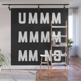 Umm No Funny Quote Wall Mural