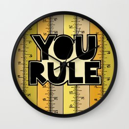 You Rule Wall Clock