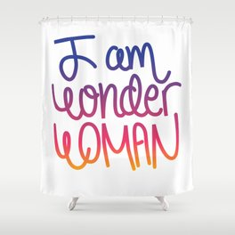 Woman power inspiration quote in a colorful gradient Shower Curtain