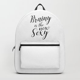Brainy is the new sexy Backpack