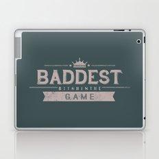 Baddest Bitch In The Game Laptop & iPad Skin