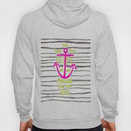 We Have This HOPE - Anchor (pink/green) Hoody