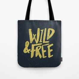 Wild and Free x Gold and Navy Tote Bag