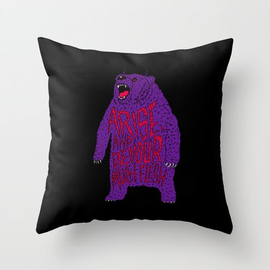 Arise and Devour Much Flesh Throw Pillow