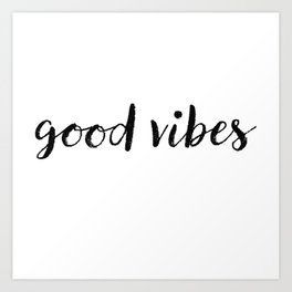 Good Vibes Drawing Art Print