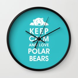 Keep Calm and Love Polar Bears Wall Clock