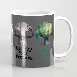 Trample Your Enemies Coffee Mug