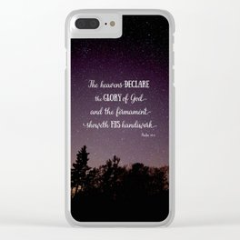 The Heavens Declare the Glory of God Clear iPhone Case