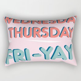 Fri-Yay Friday Vibes - Days of the Week Design Rectangular Pillow