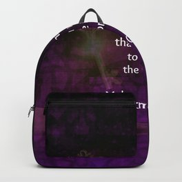 Be the change that you wish to see in the world. Backpack