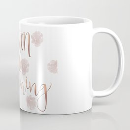 Passion is everything Coffee Mug