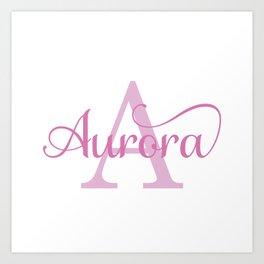 Aurora - Girls Name Art Print