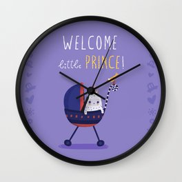 Welcome little prince! Wall Clock