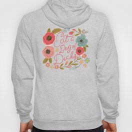 Pretty Swe*ry: Eat a Bag of D*cks Hoodie