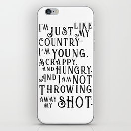 Young, Scrappy & Hungry iPhone Skin