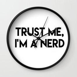 Trust me I'm a nerd Wall Clock