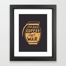 Make Coffee Not War Framed Art Print