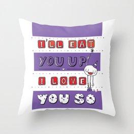 I Love You So Throw Pillow