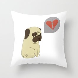 Broken hearted-pug Throw Pillow