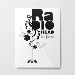 Last flowers Song - Radiohead - black version Metal Print