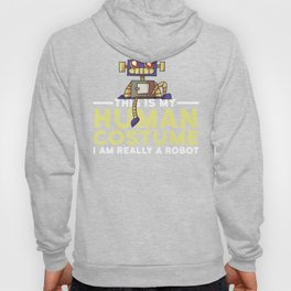 This Is My Human Costume I'm Really A Robot Funny Halloween Hoody