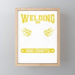 Welding Equals Adult arts and crafts Framed Mini Art Print