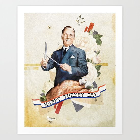 Happy Turkey Day Art Print