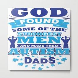 Autism Dad Autistic Awareness Day Asperger Gift Metal Print