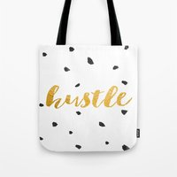 hustle Tote Bags featuring Hustle by Jenna Davis Designs