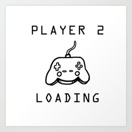 Player 2 Loading Baby Announcement Pregnancy Gift Art Print