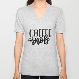 Coffee Sign Coffee Snob Unisex V-Neck