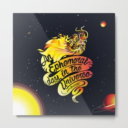 An Ephemeral Day In The Universe by #bizzartino Metal Print