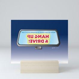 Hang Up & Drive! Mini Art Print