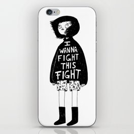 I WANNA FIGHT THIS FIGHT iPhone Skin