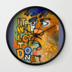 It Will Get Done Wall Clock