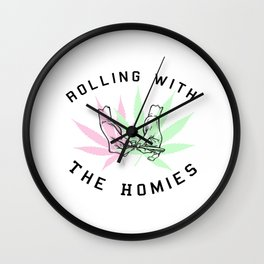 Rolling with the Homies Wall Clock