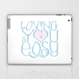 Loving You is Easy pink blue Laptop & iPad Skin