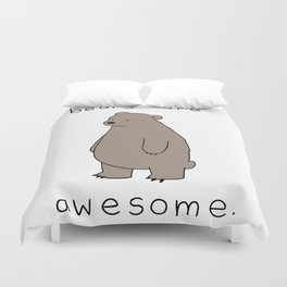bears are awesome Duvet Cover