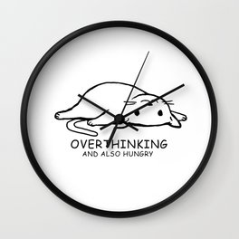 Overthinking And Also Hungry Wall Clock